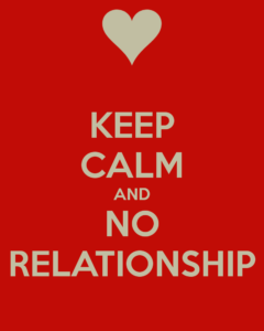 keep-calm-and-no-relationship