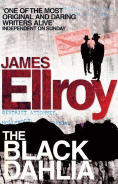 James Ellroy - L.A. Quartet 1st Black Dahlia