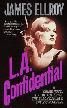 James Ellroy - L.A. Quartet 3rd L.A. Confidential